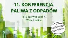 11. Konferencja Paliwa z Odpadów