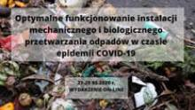 Optymalne funkcjonowanie instalacji mechanicznego i biologicznego przetwarzania odpadów w czasie epidemii COVID-19